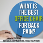 What Is The Best Office Chair For Back Pain